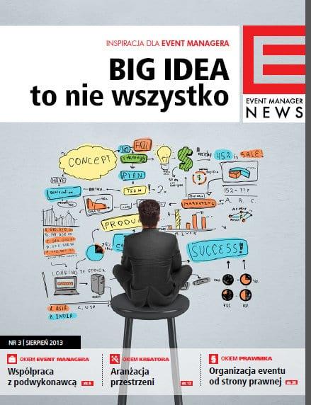 Big Idea to nie wszystko = artykuł o podwykonawcach eventowych