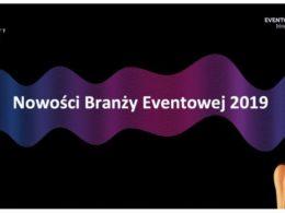 Nowości Branży Eventowej 2019